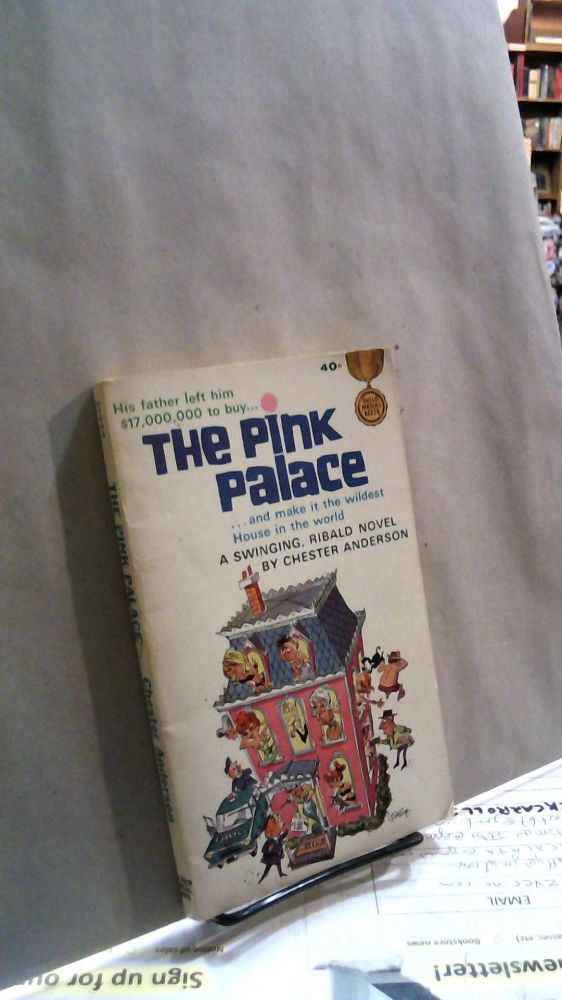 THe Pink Palace. Chester ANDERSON.