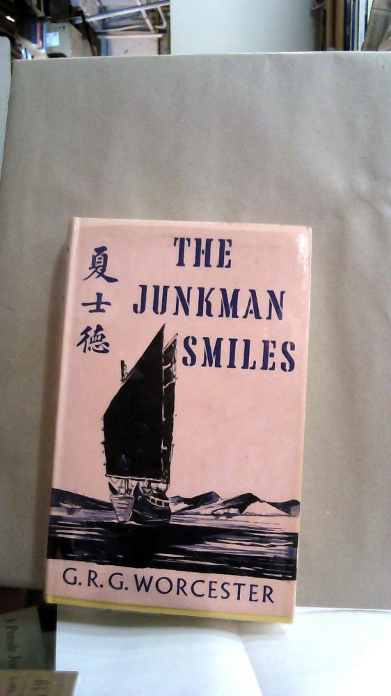 THE JUNKMAN SMILES. G. R. G. Worcester.
