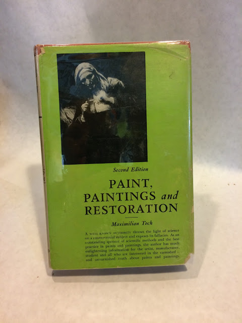 PAINT, PAINTINGS AND RESTORATION: Second Edition.; ARTS, PAINTING. Maximilian TOCH.