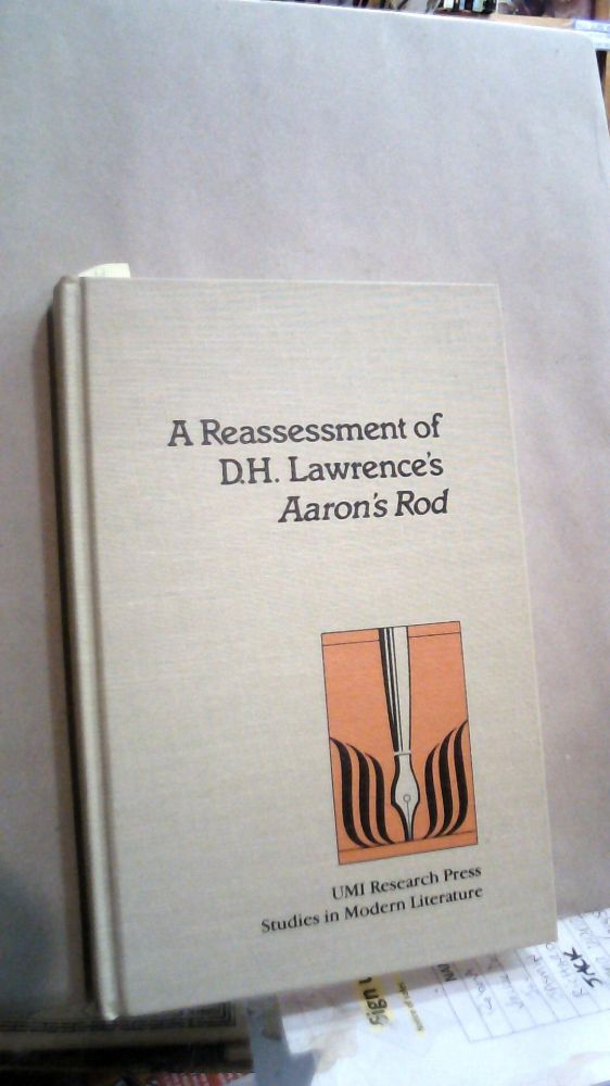 A REASSESSMENT OF D.H. LAWRENCE'S AARON'S ROD. Paul G. BAKER.