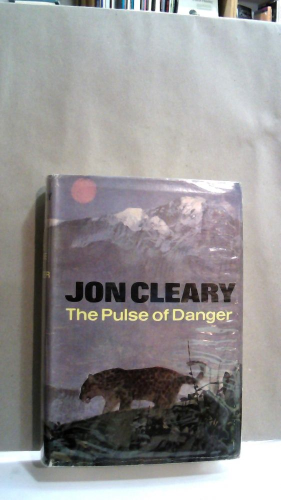 The Pulse of Danger. John Cleary.