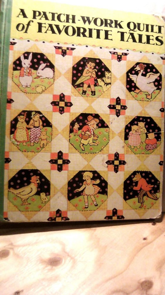 A Patch-Work Quilt of Favorite Tales. Listed.