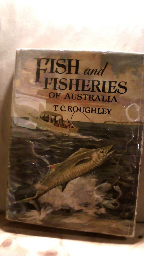 Fish and Fisheries of Australia. T. C. ROUGHLEY.