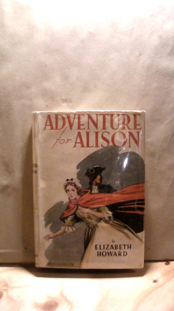 Adventure for Alison. Elizabeth HOWARD.