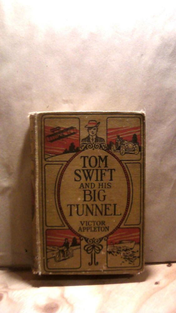 Tom Swift and His Big Tunnel. Victor APPLETON.