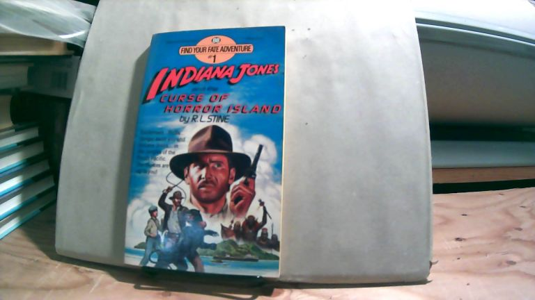 Indiana Jones and the Curse of Horror Islant. Find Your Fate Adventure 1. R. L. STINE.