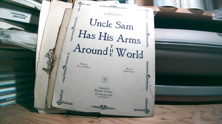Uncle Sam Has His Arms Around the World; Desert Suite Fivetone Pictures For the Piano; Indian Love Song A Song of the Desert For the Piano; Indian Dance A Dance of the Desert For the Piano; Song of the Mesa Tonepicture of the Desert For the Piano. Set of 5 sheet music pieces. Homer GRUNN.