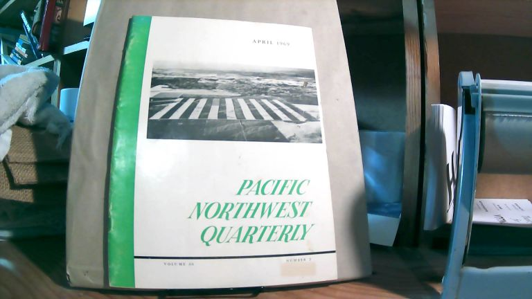 Pacific Northwest Quarterly Vol. 60 No. 2 April 19699. Robert E. BURKE, Emily E. JOHNSON, Sylvia FROULA, Vernon CARSTENSEN.
