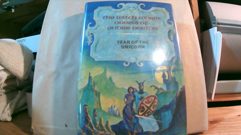 Year of the Unicorn. The Witch World Novels of Andre Norton Volume 6. Andre NORTON.
