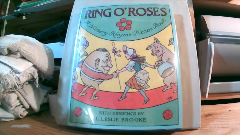 Ring O' Roses: A Nursery Rhyme Picture Book.