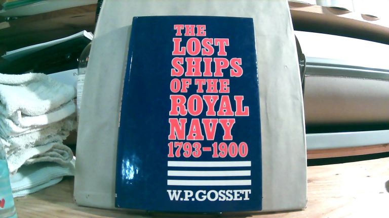 The Lost Ships of the Royal Navy, 1793-1900. William Patrick GOSSET.