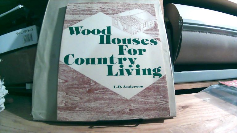 Wood Houses For Country Living. L. O. ANDERSON.