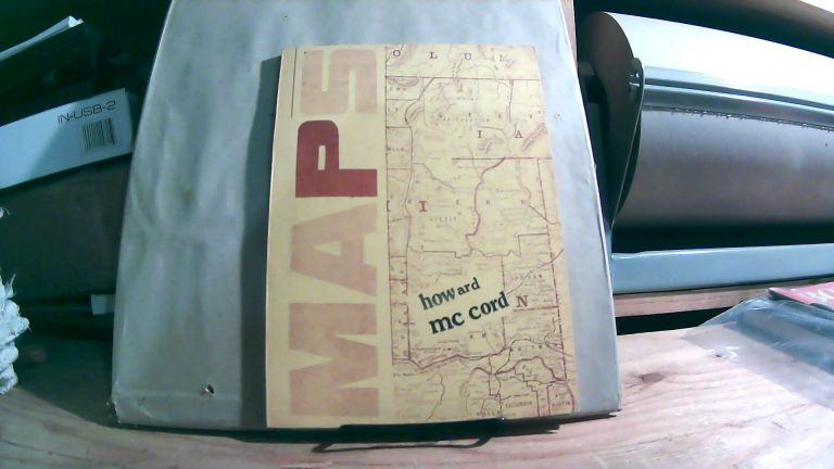 Maps: Poems Toward An Iconography Of The West. Howard MCCORD.