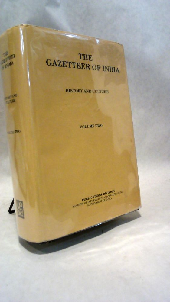 Gazetteer of India, The: History and Culture, Volume 2. Dr. P. N. CHOPRA.