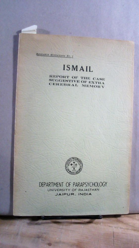 ISMAIL, Report of the Case Suggestive of Extra Cerebral Memory. H. N. BANERJEE.