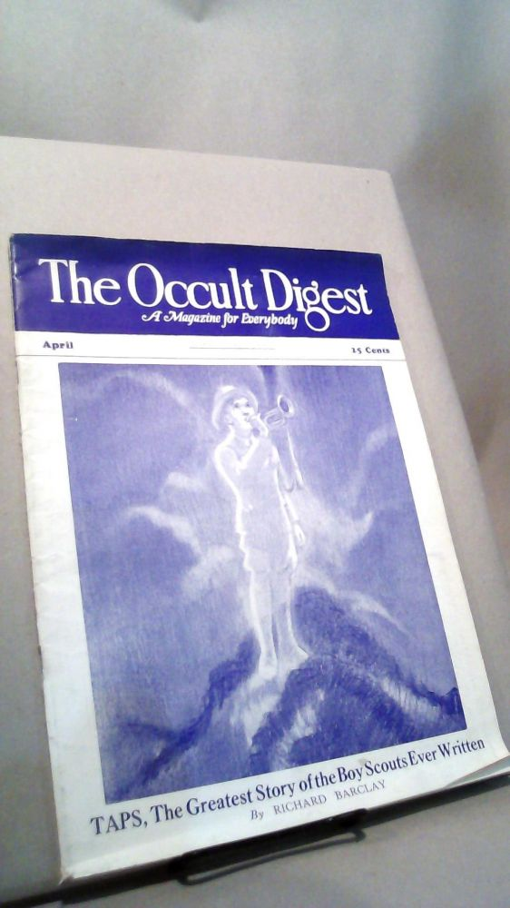 The Occult Digest: A Magazine for Everybody Vol. 7 No. 4 April 1931. Effa DANELSON.