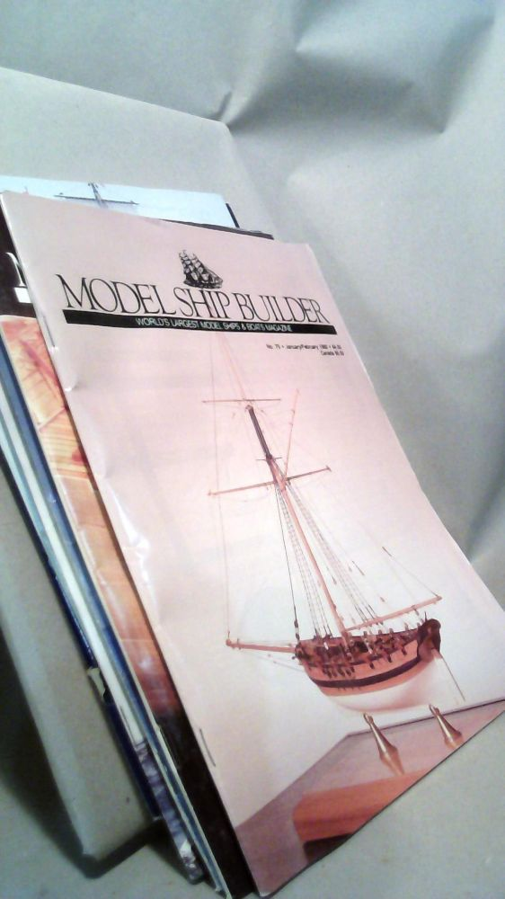 Model Ship Builder: World's Largest Model Ships & Boats Magazine Vol  XIII  Nos 75-78 and Vol  XIV Nos  79-80 1992 by Jeffrey A  PHILLIPS on Horizon