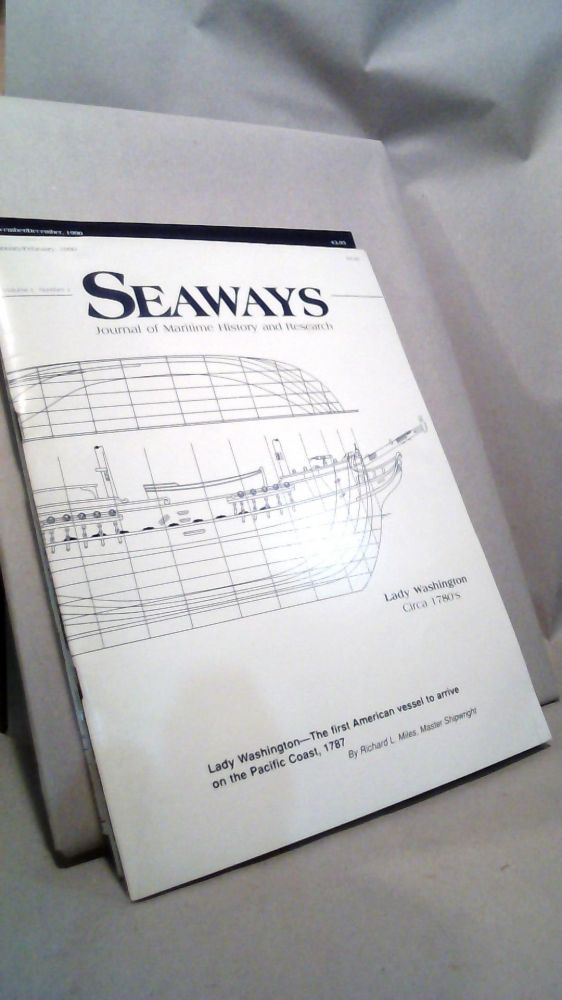 Seaways Ships in Scale Journal of Maritime History and Research Vol. 1 Nos. 1-5 1990. Jim RAINES.