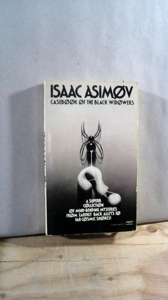 Casebook of the Black Widowers. Isaac ASIMOV.