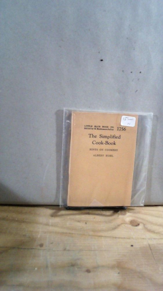 Little Blue Book No. 1756 The Simplified Cook-Book: Hints on Cookery. Albert HOHL.