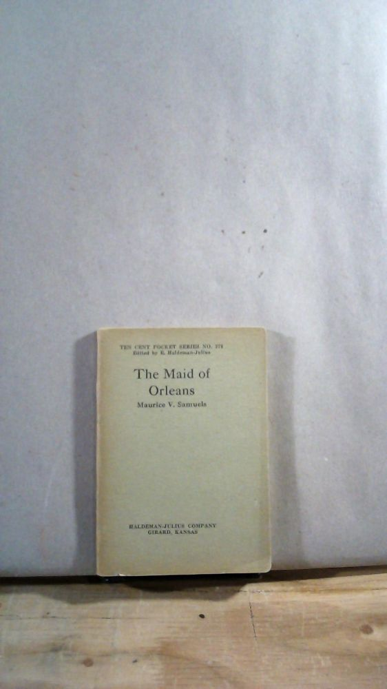 Ten Cent Pocket Series No. 378 The Maid of Orleans. Maurice V. SAMUELS.