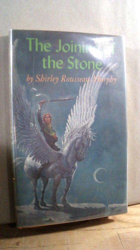 The Joining of the Stone. Shirley Rousseau MURPHY.