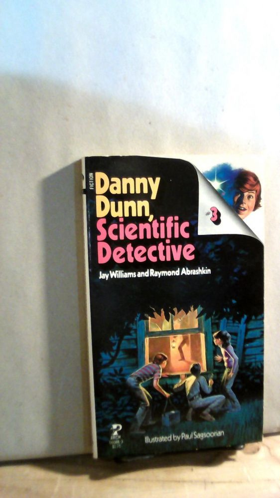 Danny Dunn, Scientifc Detective #3. Jay WILLIAMS, Raymond ABRASHKIND.
