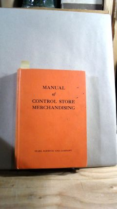 MANUAL OF CONTROL STORE MERCHANDISING. Roebuck Sears