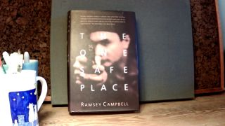 THE ONE SAFE PLACE. Ramsey CAMPBELL