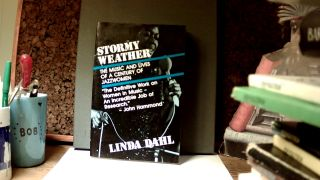 STORMY WEATHER: The Music and Lives of a Century of Jazz Women. Linda DAHL