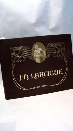 BOYHOOD PHOTOS OF J. H. LARTIQUE: The Family Album of a Gilded Age. Jacques Henri LARTIGUE.