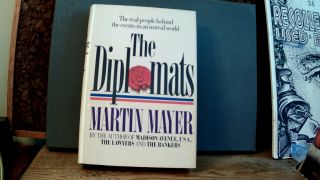 THE DIPLOMATS. Martin MAYER