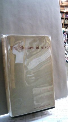 The shadow of Arvor: Legendary Romances and Folk Tales of Brittany. Edith Wingate RINDER