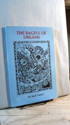 The Bagful of Dreams. Jack Vance