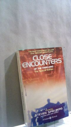 Close Encounters of the Third Kind: The Special Edition. Steven SPIELBERG