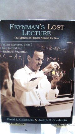 Feynman's lost Lecture: The Motion of Planets Around the Sun. Richard P. FEYNMAN., David L....