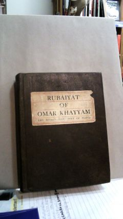 Rubaiyat of Omar Khayyam. The Astronomer - Poet of Persia. Omar KHAYYAM, Edward FITZGERALD