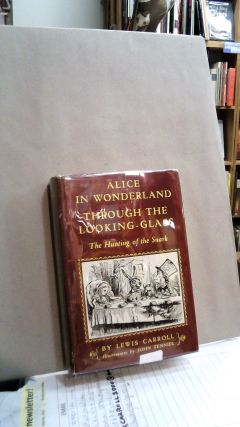 Alice in Wonderland, Through the Looking-Glass, and The Hunting of the Snark. Modern Library No....