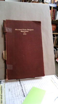 Merchant-Tailor Designers Association Proceedings of the Thirty-Ninth Annual Convention 1919....