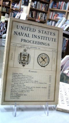UNITED STATES NAVAL INSTITUTE PROCEEDINGS: Volume 68 September, 1942. No. 475: For the...