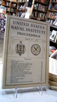 UNITED STATES NAVAL INSTITUTE PROCEEDINGS: Volume 69 February, 1943. No. 487: For the Advancement...