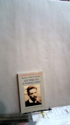Letters To A Young Poet. Rainer Maria RILKE, Stephen MITCHELL, author, tranlator