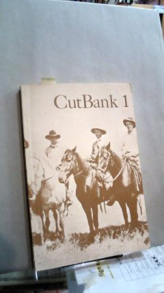 CutBank 1 Spring 1973. William KITTREDGE