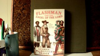 FLASHMAN & THE ANGEL OF THE LORD. George Macdonald FRASER, arranger