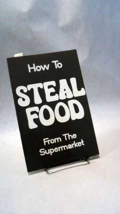 HOW TO STEAL FOOD FROM THE SUPERMARKET