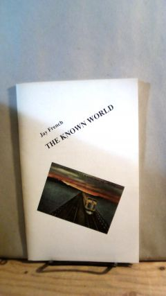 The Known World. Jay FRENCH