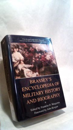BRASSEY'S ENCYCLOPEDIA OF MILITARY HISTORY AND BIOGRAPHY. Franklin D. MARGIOTTA