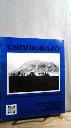 Chimborazo: Life on the Haciendas of Highland Ecuador. John BRANDI