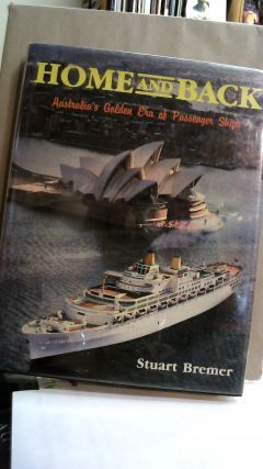 Home and Back: Australia's Golden Era of Passenger Ships