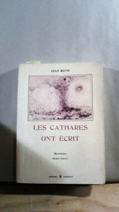 LES CATHARES ONT ECRIT. Jean. Illustrations par Michel Gravey BLUM